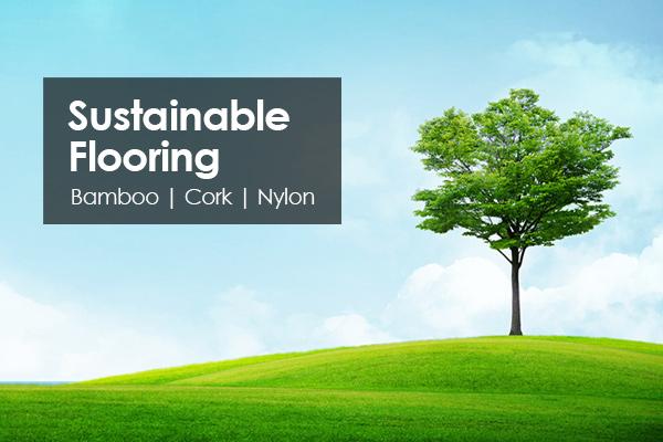 Sustainable Flooring - Bamboo | Cork | Nylon