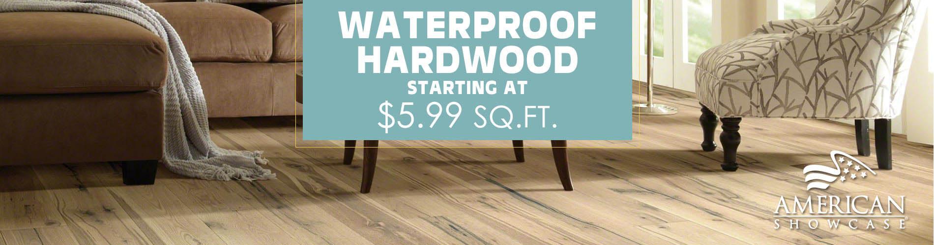 Waterproof hardwood starting at $5.99 sq.ft.